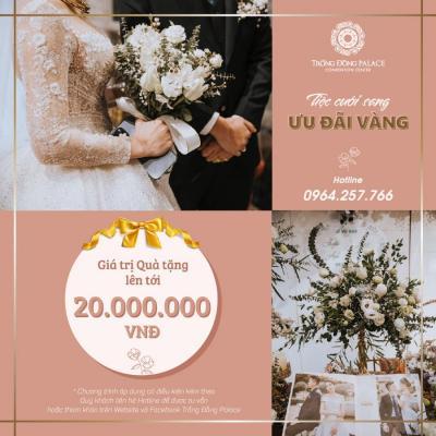 [HÀ NỘI] Tiệc cưới sang – Ưu đãi vàng đưa nàng về dinh
